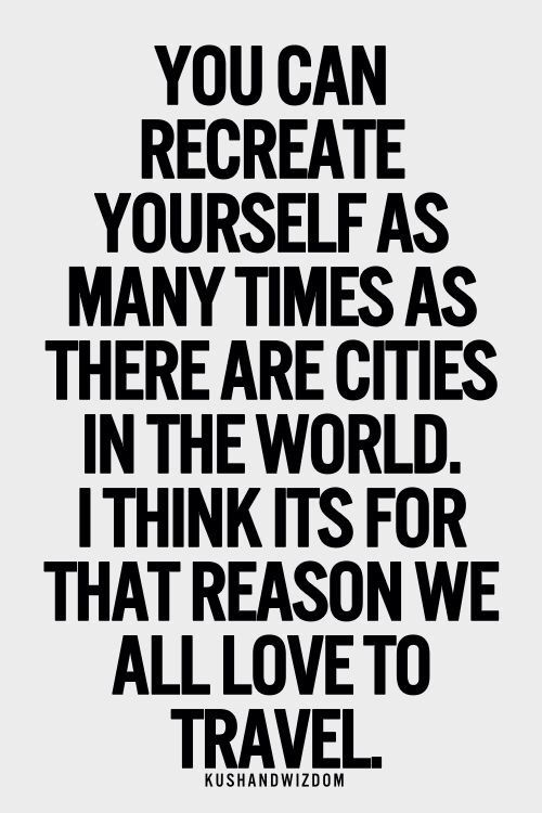 recreate yourself travel quote